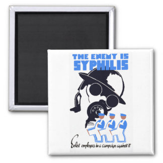 The Enemy Is Syphilis 2 Inch Square Magnet