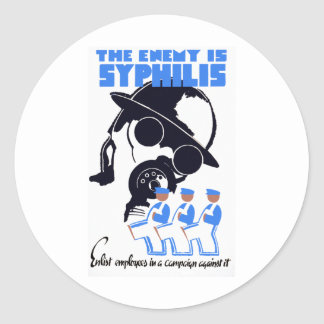 The Enemy Is Syphilis Classic Round Sticker