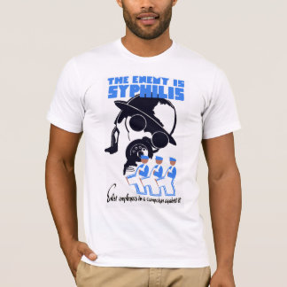 The Enemy Is Syphilis T-Shirt