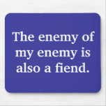 the-enemy-of-my-enemy-is-also-a-fiend01 mouse pads