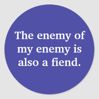 the-enemy-of-my-enemy-is-also-a-fiend01 stickers