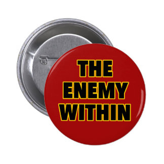 The Enemy Within Pinback Button