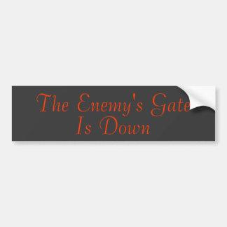The Enemy's Gate Is Down Bumper Sticker