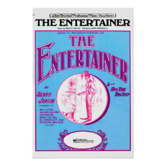 The Entertainer by Scott Joplin Poster