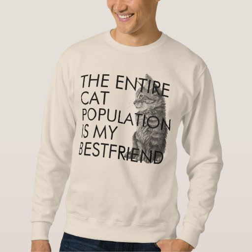 The Entire Cat Population Pullover Sweatshirts