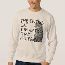 The Entire Cat Population Sweatshirt