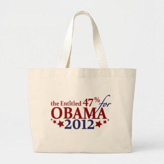 The Entitled 47% for Obama 2012 Large Tote Bag