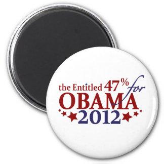 The Entitled 47% for Obama 2012 Magnet