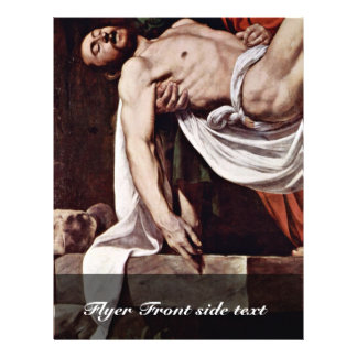The Entombment By Michelangelo Merisi Da Caravagg Personalized Flyer