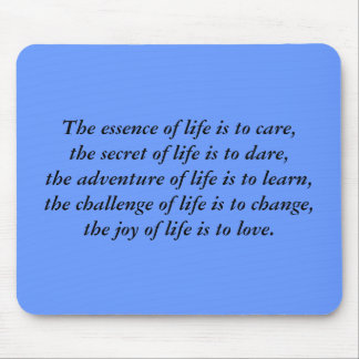 The essence of life is to care,the secret of li... mouse pad