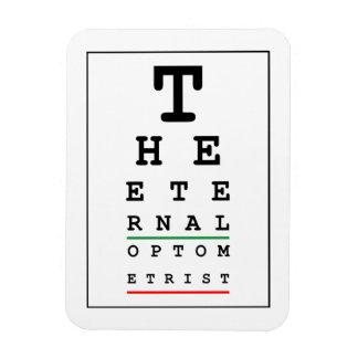 The Eternal Optometrist Rectangular Photo Magnet
