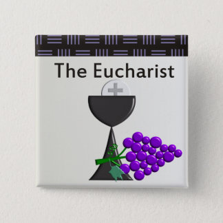 The Eucharist Chalice and Grapes Design Pinback Button