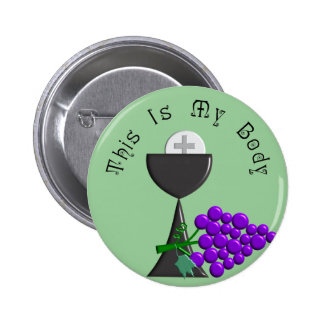 The Eucharist Chalice & Communion Host Gifts Pinback Button