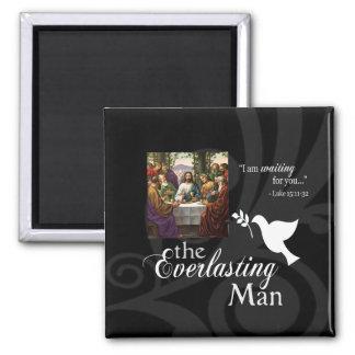 The Everlasting Man Fridge Magnet