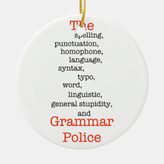 The Everything Police Double-Sided Ceramic Round Christmas Ornament