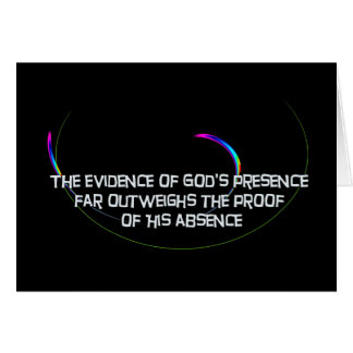 The Evidence of God's Presence Card