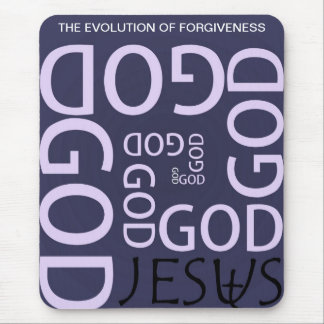 THE EVOLUTION OF FORGIVENESS MOUSE PAD