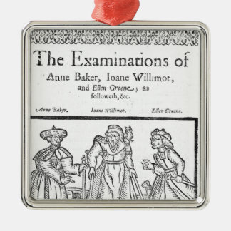 The Examinations of Anne Baker, Joanne Willimot Metal Ornament
