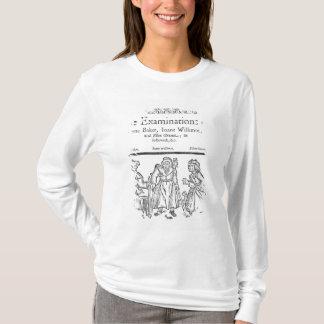 The Examinations of Anne Baker, Joanne Willimot T-Shirt