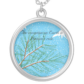 The Exception on Earth is Heaven's Rule Round Pendant Necklace