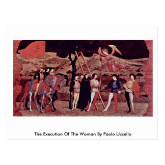 The Execution Of The Woman By Paolo Uccello Postcard