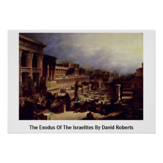 The Exodus Of The Israelites By David Roberts Print