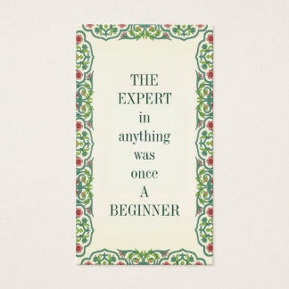 THE EXPERT in anything was once A BEGINNER Business Card