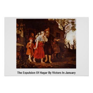 The Expulsion Of Hagar By Victors In January Posters