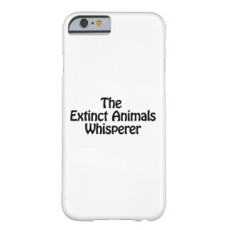 the extinct animals whisperer barely there iPhone 6 case