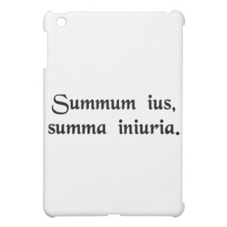 The extreme law is the greatest injustice. iPad mini cover