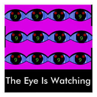 The Eye Is Watching Poster