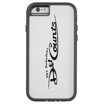 The Fabulous Del Counts Cell Phone Case Iphone 6s