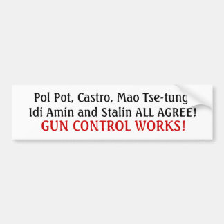 The faces of gun control... bumper sticker