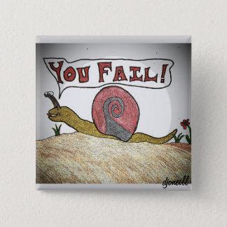 The Fail Game Pinback Button