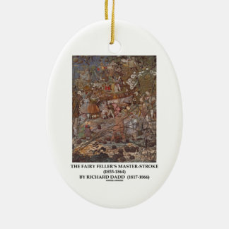 The Fairy Feller's Master-Stroke by Richard Dadd Christmas Tree Ornament