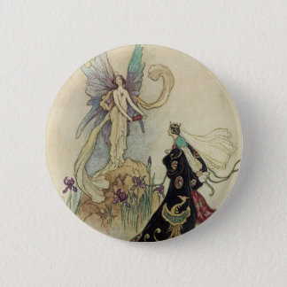 The Fairy There Welcomed Her Majesty Pinback Button