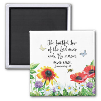 The Faithful Love of the Lord Never Ends Magnet