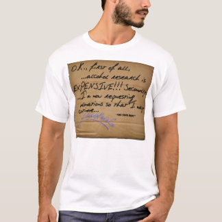The Fake Bum™ - Alcohol Research T-Shirt