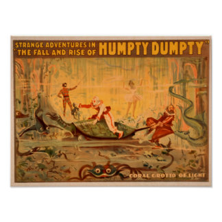 The fall and rise of Humpty Dumpty Theatre Posters