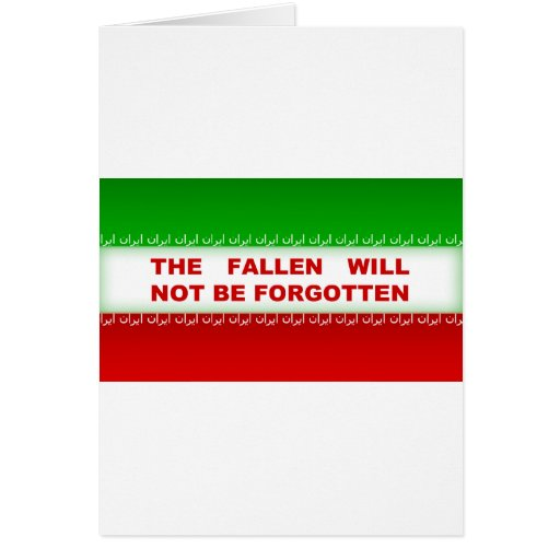 The fallen will not be forgotten greeting card