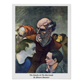 The Family At The Barricade, By Honore Daumier Posters