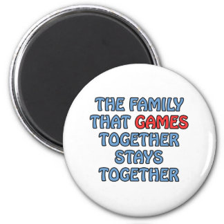 The Family That Games Together 2 Inch Round Magnet