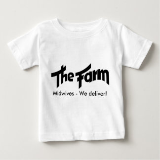 The_Farm Midwives - We deliver! Tee Shirt