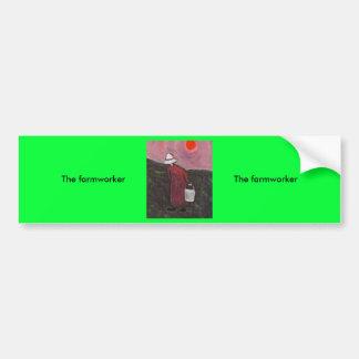 The farmworker car bumper sticker