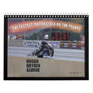 The Fastest Dragbike On The Planet... Sponsor Wall Calendar