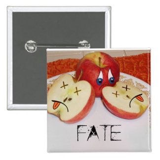 The Fate of a Juicy Apple Pinback Button