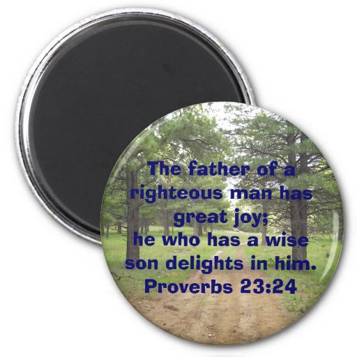 The father of a righteo... refrigerator magnet