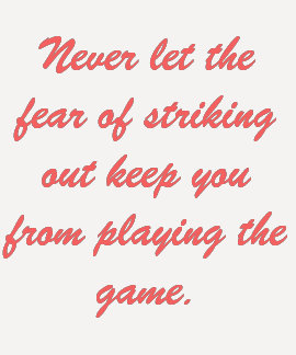 The Fear of Striking Out Tshirts