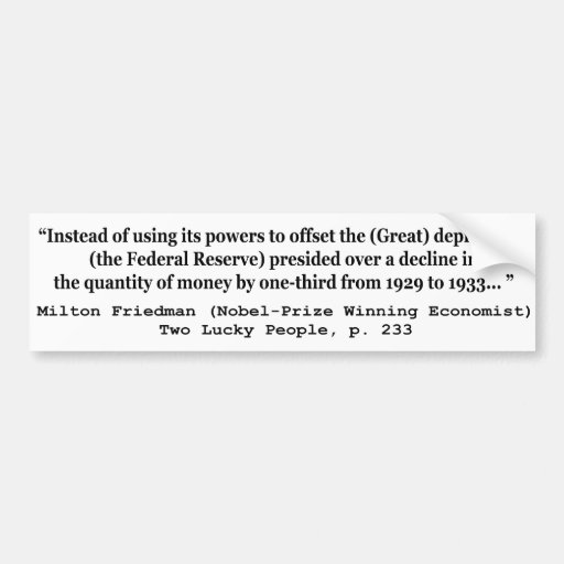 The Federal Reserve & The Great Depression Bumper Stickers