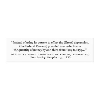 The Federal Reserve & The Great Depression Canvas Prints